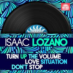 Turn Up the Volume / Love Situation / Don't Stop