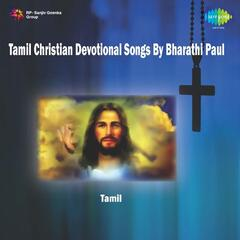 Tamil Christian Devotional Songs by Bharathi Paul