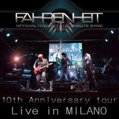 Fahrenheit, Official Italian Toto Tribute Band: Live in Milano