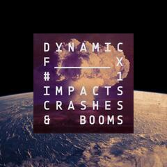 Dynamic Fx 1 - Impacts, Crashes & Booms