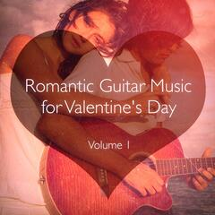 Romantic Guitar Music for Valentine's Day, Vol. 1