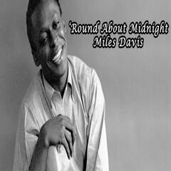 'Round About Midnight - Miles Davis