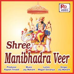 Shree Manibhadra Veer