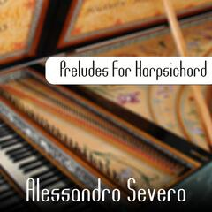 Preludes for Harpsichord