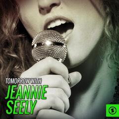 Tomorrow with Jeannie Seely