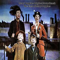 Mary Poppins Original Soundtrack - The Cast of Mary Poppins