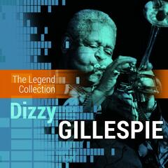The Legend Collection: Dizzy Gillespie