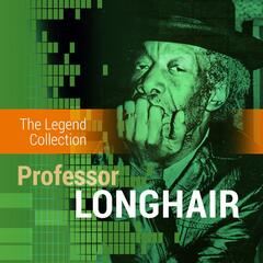 The Legend Collection: Professor Longhair