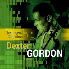 The Legend Collection: Dexter Gordon