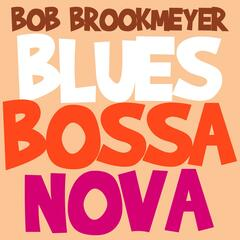 Blues Bossa Nova