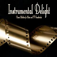 Instrumental Delight: Classic Melodies for Music and TV Soundtracks