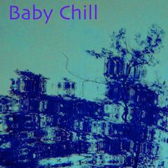 Baby Chill