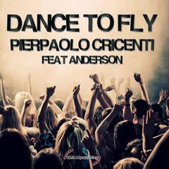 Dance to Fly