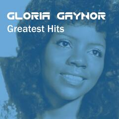 Gloria Gaynor Greatest Hits