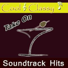 Cool & Classy: Take on Soundtrack Hits