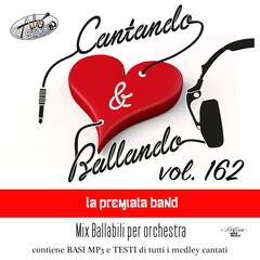 Cantando & Ballando Vol. 162