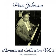 Pete Johnson Remastered Collection, Vol. 2