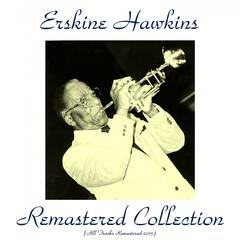 Erskine Hawkins Remastered Collection