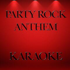 Party Rock Anthem (Karaoke Version)