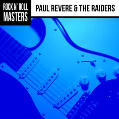 Rock n'  Roll Masters: Paul Revere & The Raiders