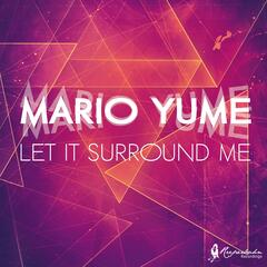 Let It Surround Me