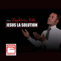 Jésus la solution