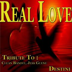 Real Love: Tribute to Clean Bandit, Jess Glynne