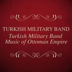 Turkish Military Band Music Of Ottoman Empire