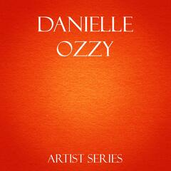 Danielle Ozzy Works