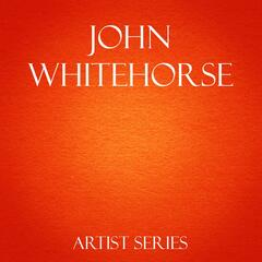 John Whitehorse Works