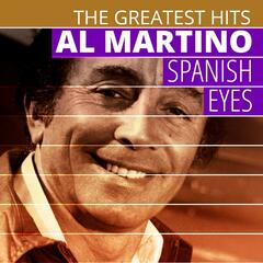 THE GREATEST HITS: Al Martino - Spanish Eyes