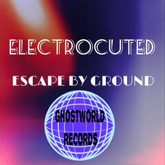 Escape by Ground