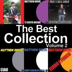 Matthew Drive: The Best Collection, Vol. 2