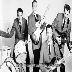 Walk Don't Run - The Ventures