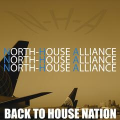 N' -H-A Back to House Nation