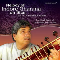 Melody of Indore Gharana on Sitar