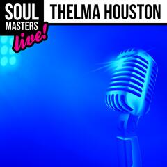 Soul Masters: Thelma Houston