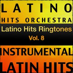 Latino Hits Ringtones Vol. 8