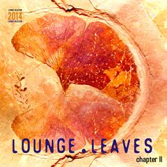 Lounge Leaves Chapter II