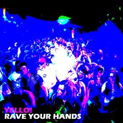 Rave Your Hands