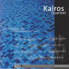 Georg Friedrich Haas: String Quartets Nos. 1 & 2