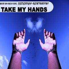 Take My Hands