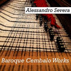 Baroque Cembalo Works