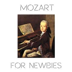Mozart for Newbies