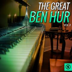 The Great Ben Hur, Vol. 3