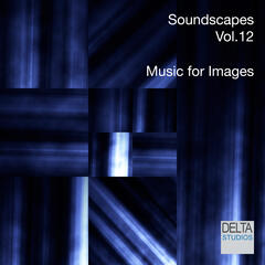 Soundscapes Vol. 12 - Music for Images