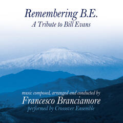 Remembering B. E. (A Tribute To Bill Evans)