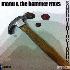Manu & The Hammer - Remixes