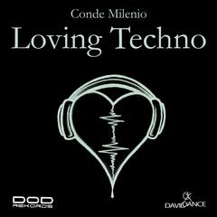Loving Techno