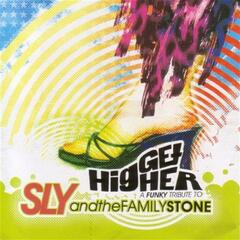 Get Higher:a Funky Tribute To Sly And The Family S
